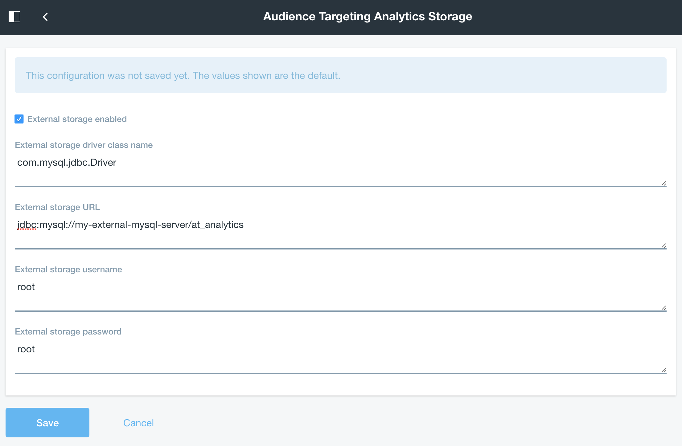 Figure 5: By filling out the external storage requirements, you configure your Audience Targeting analytics data to be stored in an alternative database schema.