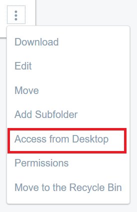 Figure 2: Select Access from Desktop to get the folders WebDAV URL.