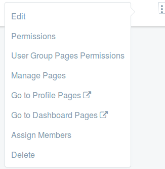 Figure 13: If your user group has public and private site pages, youll see Go to Profile Pages and Go to Dashboard Pages in the Actions menu.