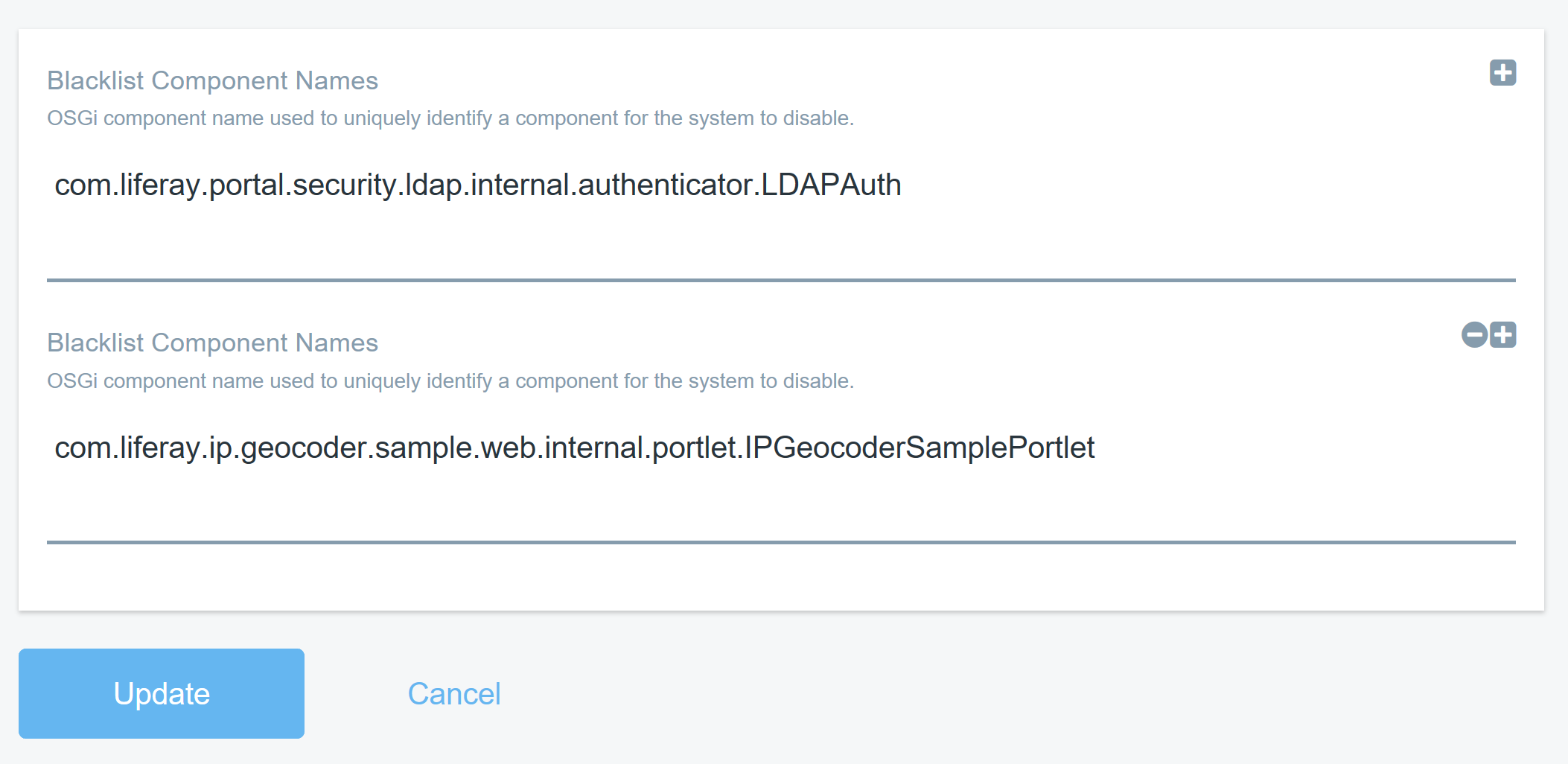 Figure 2: This blacklist disables the components com.liferay.portal.security.ldap.internal.authenticator.LDAPAuth and com.liferay.ip.geocoder.sample.web.internal.portlet.IPGeocoderSamplePortlet.