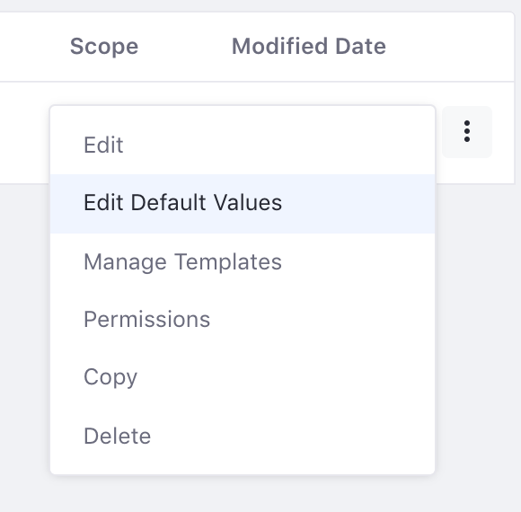 Figure 1: You can edit default values via the Actions button of the Manage Structures interface.