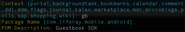 Figure 2: To build your Mobile SDK, you must enter values for the Context, Package Name, and POM Description properties. The blue values in square brackets are defaults.