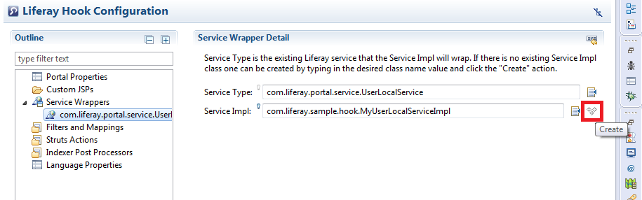 Figure 2: Creating wrapper extensions is easy. You enter the name of your service implementation class and click the Create icon to create it for overriding the service.