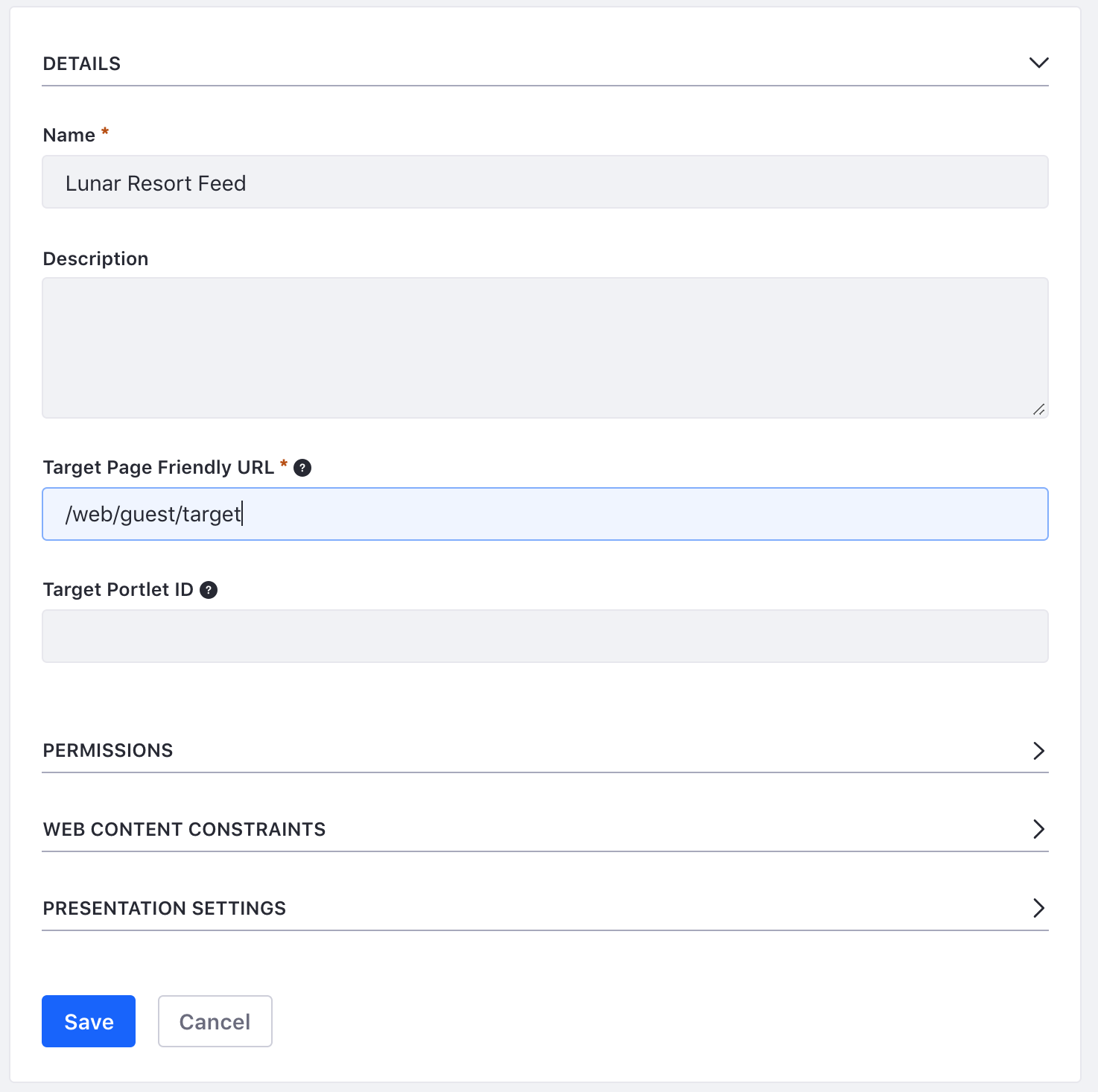 Figure 1: To create a new RSS feed, you only need to specify a name, target page, and web content structure. Of course, you can also configure other features of the feed such as its permissions, web content constraints, and presentation settings.