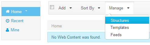 Figure 3.1: You can access the Manage Structures interface by clicking Manage → Structures from the Web Content page.