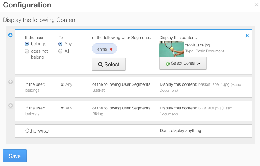 Figure 7.7: You can configure the User Segment Content Display application to display content according to rules that you define in the applications configuration window.