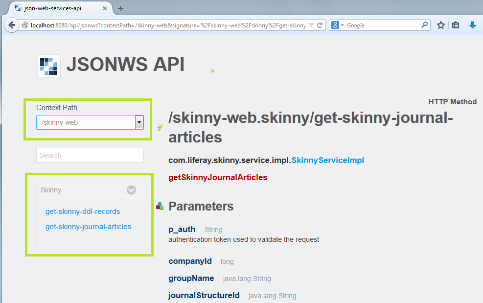 Figure 1: You can access Skinny JSON web services from JavaScript, cURL, URLs in your browser, and from Liferays trusty JSON Web Service API browser interface.
