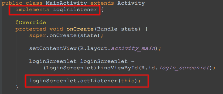 Figure 3: Implement the Screenlets listener in your activity or fragment class.