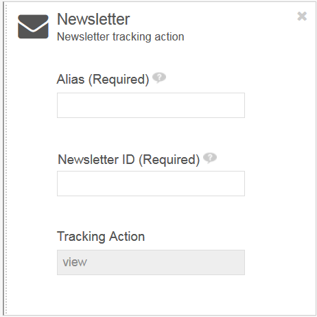 Figure 3: This Newsletter tracking action requires the newsletter alias and ID.