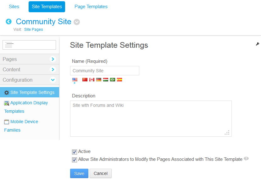 Figure 3.11: Site templates have several configurable options including the option to allow site administrators to modify pages accociated with the site template.