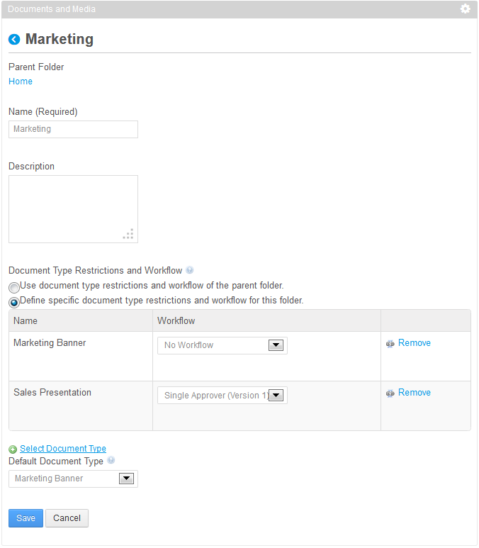Figure 5.9: Restrict Marketing folder to use specific document types and workflow