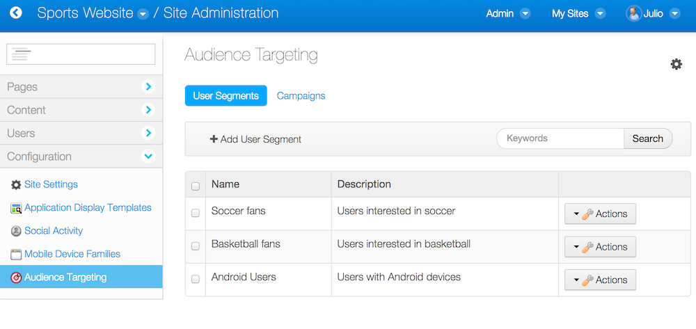 Figure 7.1: Click on Site Administration → Configuration → Audience Targeting to manage user segments and campaigns for a site.