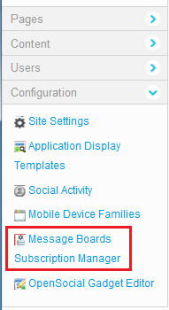 Figure 9.18: To make sure that the Message Boards Subscription Manager was successfully installed, look for the Message Boards Subscription Manager entry in the Configuration section of Site Administration.