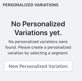 Figure 2: Create a new Personalized Variation.