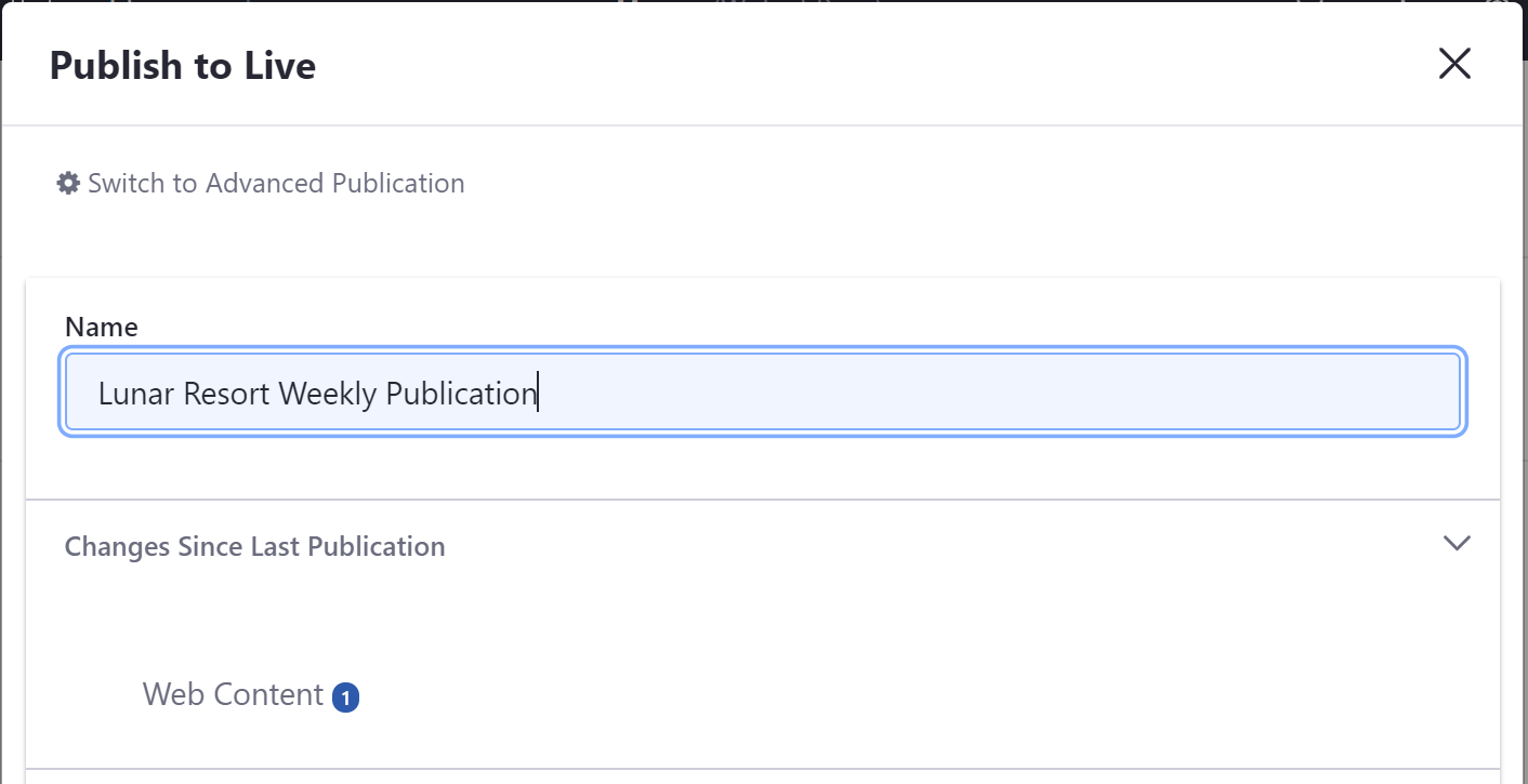 Figure 2: The Simple Publication menu displays the changes since last publication and a way to name your publication.