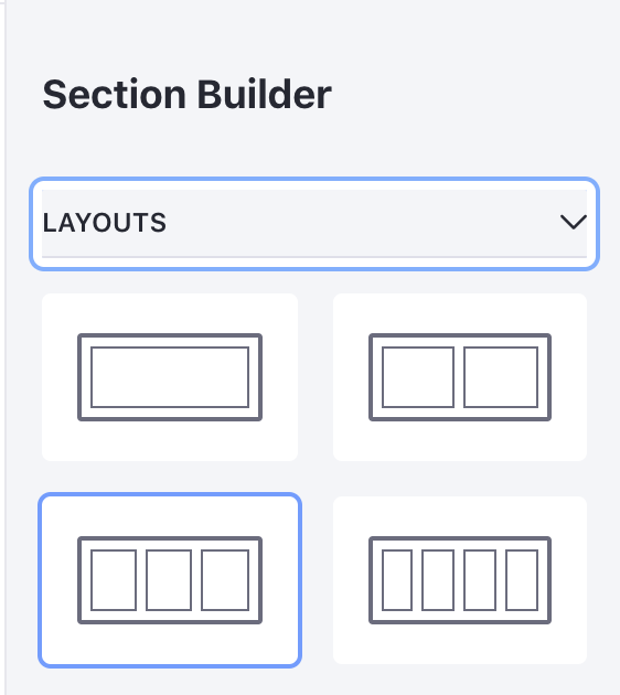 Figure 1: Open Layouts from the Section Builder.