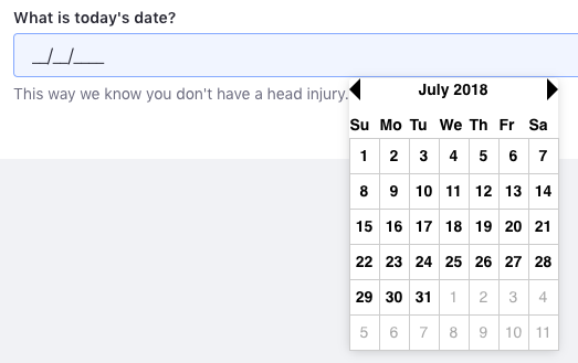 Figure 6: Date fields show a date picker so Users enter a valid date.