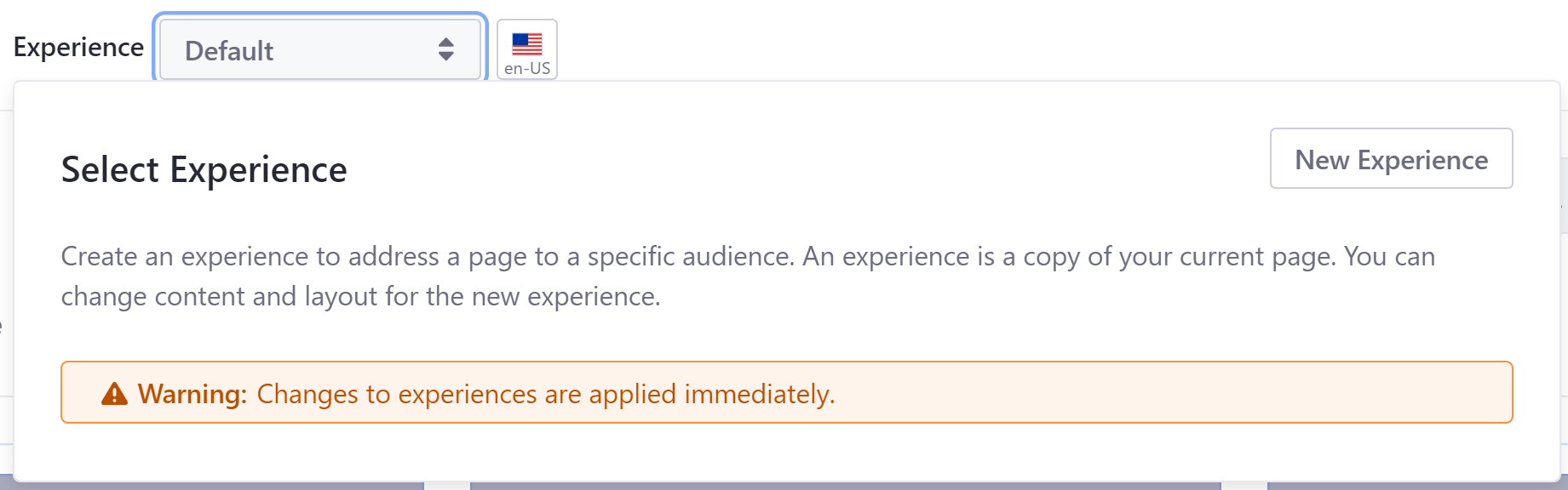 Figure 3: Click on the current experience to create a new one or select a different existing experience.