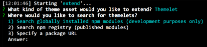 Figure 3: You can extend your theme using globally installed npm modules, published npm modules, or via a package URL.