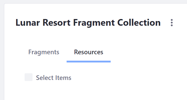 Figure 3: The Resources tab can be selected from the Fragment Collection.