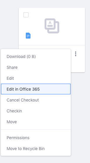 Figure 4: Select Edit in Office 365 from the files Actions menu.